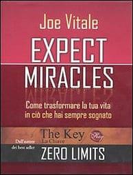Expect Miracles di Joe Vitale